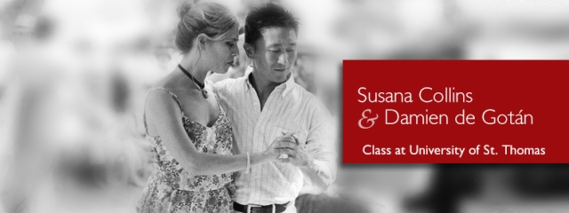 Argentine Tango classes at University of St. Thomas with Susana Collins and Damien de Gotán
